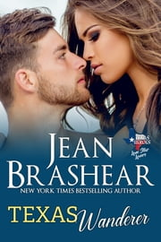 Texas Wanderer - Lone Star Lovers Book 6 電子書籍 by Jean Brashear