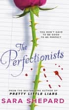 The Perfectionists ebook by Sara Shepard