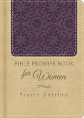 Bible Promise Book for Women Prayer Edition ebook by Compiled by Barbour Staff