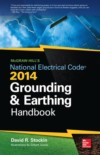 McGraw-Hill's NEC 2014 Grounding and Earthing Handbook ebook by David Stockin