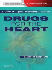 Drugs for the Heart ebook by Lionel H. Opie,Bernard J. Gersh