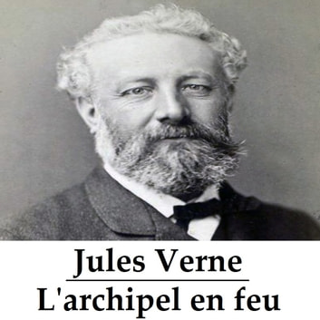 L'archipel en feu ebook by Jules Verne