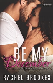 Be My December ebook by Rachel Brookes