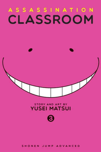 Assassination Classroom, Vol. 3 ebook by Yusei Matsui