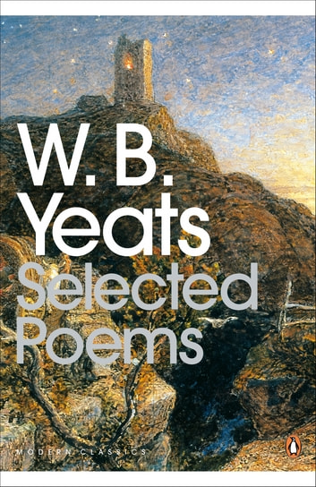 Selected Poems ebook by William Yeats