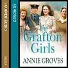 The Grafton Girls audiobook by Annie Groves