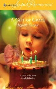 A Gift of Grace ebook by Inglath Cooper
