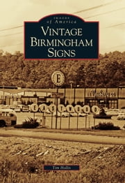 Vintage Birmingham Signs ebook by Tim Hollis