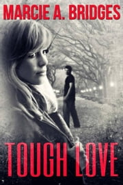 Tough Love ebook by Marcie Bridges