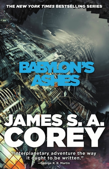 Babylon's Ashes ebook by James S. A. Corey