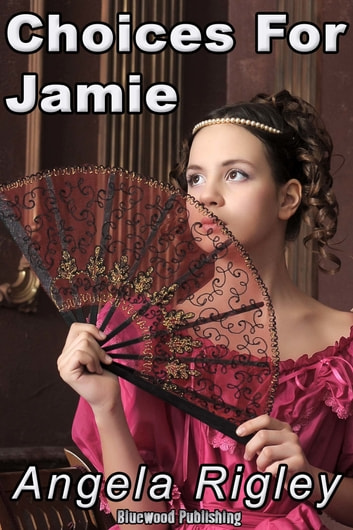 Choices For Jamie ebook by Angela Rigley