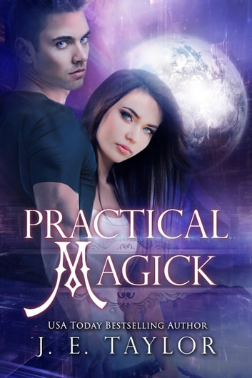 Practical Magick ebook by J.E. Taylor