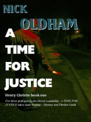A Time For Justice ebook by Nick Oldham