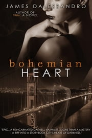 Bohemian Heart ebook by James Dalessandro