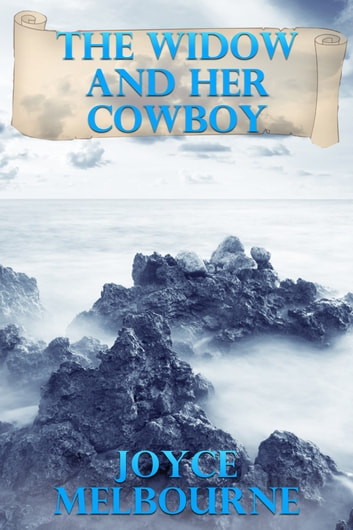 The Widow And Her Cowboy ebook by Joyce Melbourne