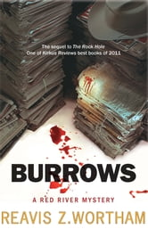 Burrows - A Red River Mystery ebook by Reavis Z Wortham
