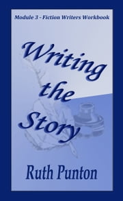 Writing the Story ebook by Ruth Punton