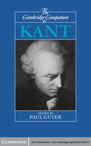 The Cambridge Companion to Kant ebook by Professor Paul Guyer