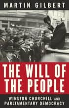 The Will of the People ebook by Martin Gilbert