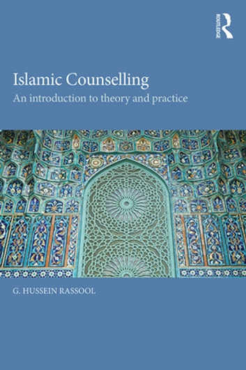 Islamic counselling ebook by g hussein rassool 9781317441243 islamic counselling an introduction to theory and practice ebook by g hussein rassool fandeluxe Images