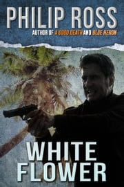 White Flower ebook by Philip Ross