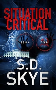 Situation Critical - A J.J. McCall Novel ebook by S.D. Skye