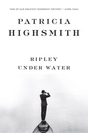 Ripley Under Water ebook by Patricia Highsmith