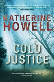 Cold Justice: An Ella Marconi Novel 3 ebook by Katherine Howell