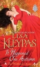It Happened One Autumn ebook by Lisa Kleypas
