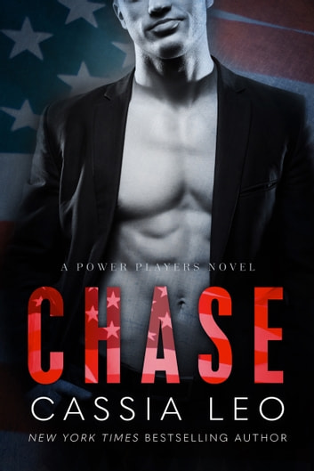 Chase - A Power Players Stand-Alone Novel ebook by Cassia Leo