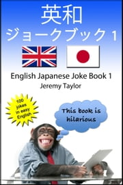 The English Japanese Joke Book 1 ebook by Jeremy Taylor