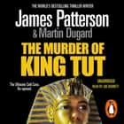 The Murder of King Tut audiobook by James Patterson