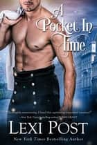 A Pocket In Time ebook by Lexi Post