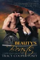 Beauty's Beasts - A Vampire Menage Gargoyle Urban Fantasy Romance ebook by Tracy Cooper-Posey