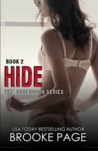 Hide (book #2) - Part two in the Obsession Series ebook by Brooke Page