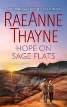 Hope on Sage Flats ebook by RaeAnne Thayne