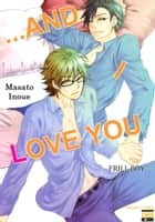 ...and I Love You - Frill Boy ebook by Masato Inoue