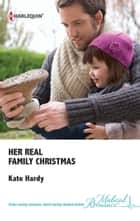 Her Real Family Christmas ebook by Kate Hardy