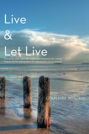 Live & Let Live ebook by Geraldine Mullane