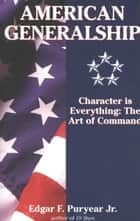 American Generalship ebook by Edgar Puryear