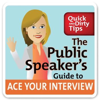 The Public Speaker's Guide to Ace Your Interview: 6 Steps to Get the Job You Want audiobook by Lisa B. Marshall