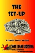 The Set-Up ebook by William Hrdina