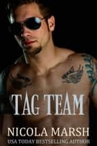 Tag Team ebook by Nicola Marsh