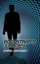 Bootstrap's Journey ebook by Chris Johnson