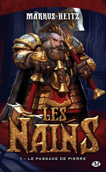 Le Passage de Pierre - Les Nains, T1 eBook by Markus Heitz