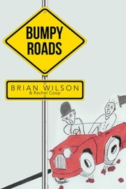 Bumpy Roads ebook by Brian Wilson