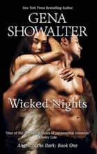 Wicked Nights (Angels of the Dark, Book 1) ebook by Gena Showalter