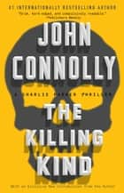 The Killing Kind ebook by John Connolly