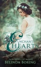 Enchanted Hearts ebook by Belinda Boring