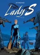 Lady S. - Tome 11 - La faille eBook by Philippe Aymond, Philippe Aymond